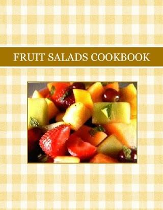 FRUIT SALADS COOKBOOK