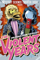 Mystery Science Theatre 3000: The Violent Years