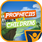 Prophecies for Kids