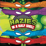 Young Veterans: Hazies in a Half Shell