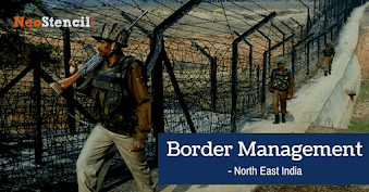 Border Management of the North East India