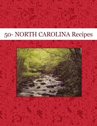 50- NORTH CAROLINA Recipes
