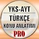 YKS-AYT KPSS Türkçe Konu Anlatımı Pro for PC-Windows 7,8,10 and Mac