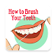 How to Brush Your Teeth (app)