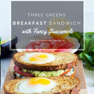 Three Greens Breakfast Sandwich with Fancy Guacamole