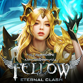 Fellow: Eternal Clash