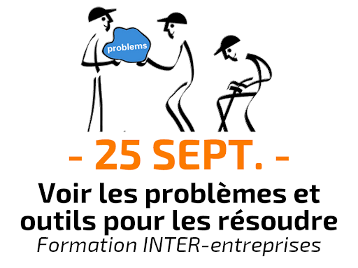 Voir les problèmes et outils pour les résoudre Formation Inter-entreprises