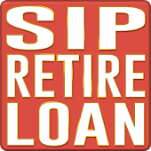 SIP, Retire & Loan Calculator