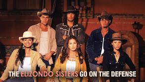 The Elizondo Sisters Go on the Defense thumbnail