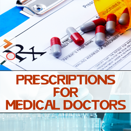 Prescriptions for Medical Doctors