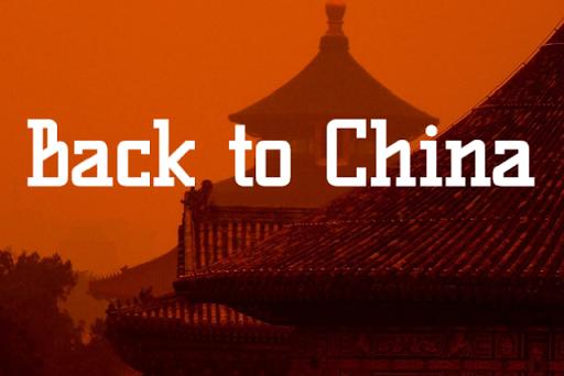 Back to China
