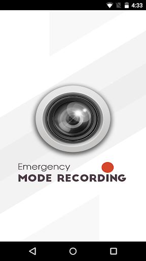 Emergency Mode Recording