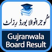 Gujranwala Board Result (BISE)