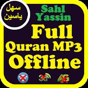 Sahl Yasin Full Quran Offline mp3