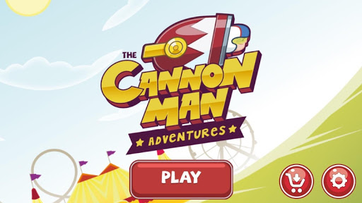Cannon Man Adventures