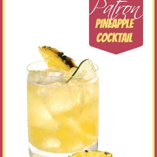 Patron Pineapple Cocktail.
