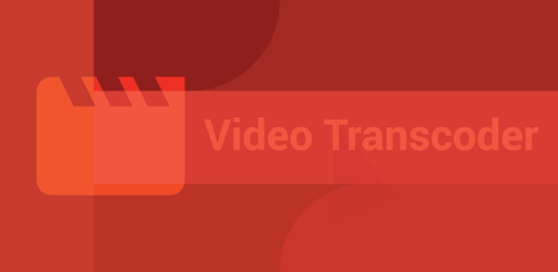 Video Transcoder - Apps on Google Play