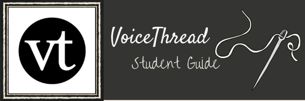 VoiceThread Student Guide