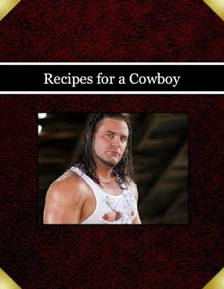 Recipes for a Cowboy