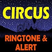 Circus Music Ringtone And Alert Android APK Download Free By Ringtone Group 2018