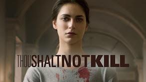 Thou Shalt Not Kill thumbnail