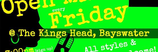 UK Open Mic @ Kings Head in Bayswater / Queensway on 2020-02-14