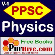 Physics PPSC NTS Volume 1