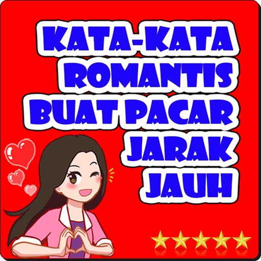 Kata Romantis Buat Pacar Jarak Jauh Apps On Google Play