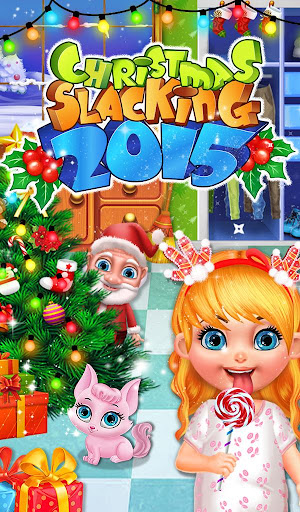 Christmas Slacking 2015