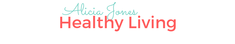 Alicia Jones healthy living
