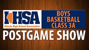 IHSA Boys Basketball Class 3A Postgame Show thumbnail