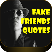Fake Friends Quotes Apps En Google Play