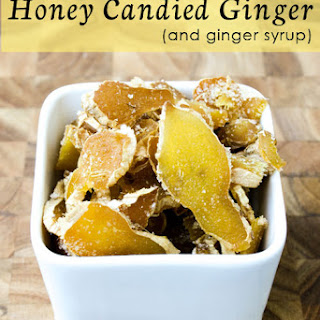 How to Make Honey Candied Ginger and Ginger Syrup Recipe