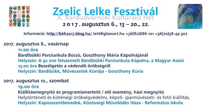 Zselic Lelke Fesztivál - X. Bárdudvarnoki Kulturális Hét 2017 augusztus