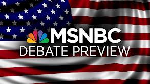 MSNBC Debate Preview thumbnail