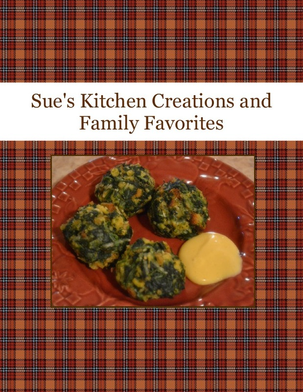 Sue's Kitchen Creations and Family Favorites