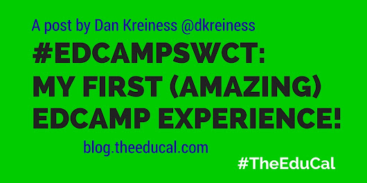 #EdcampSWCT: My First (Amazing) #Edcamp Experience! ~ The Education Calendar Blog