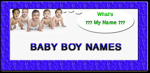 Baby Boy Names -FREE- - Apps on Google Play