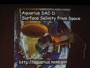 Photo: NASA Aquarius Ocean Study Satellite by Josh Willis  http://aquarius.jpl.nasa.gov/AQUARIUS/index.jsp