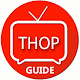 Guide for Live Thop Tv streaming Download for PC MAC