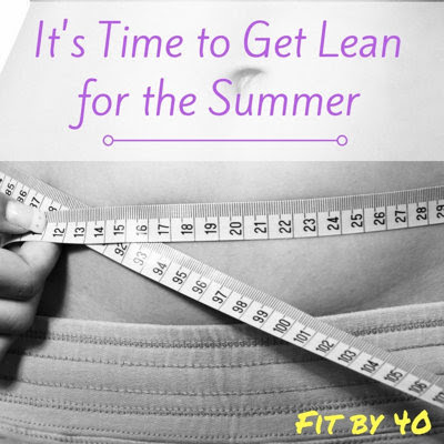 Get Lean for the Summer