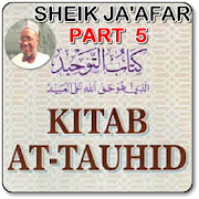 Kitabu At tauhid 5 - Sheik Ja'afar Adam