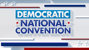 Fox News Democracy 2020: The Democratic National Convention thumbnail