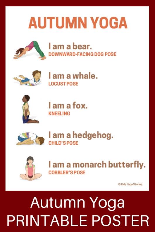 10 Autumn Yoga Poses For Kids Printable Poster