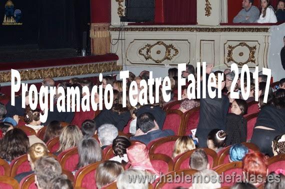 Programacio Teatre Faller 2017 día 3 d'Octubre #TeatreFaller