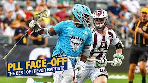 PLL Face-Off: The Best of Trevor Baptiste thumbnail