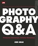 """Photography Q & A Pertanyaan Sebenarnya, Jawaban Sebenarnya - Zack Arias"""