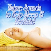 Nature Sounds to Help Sleep and Meditate