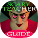Scary horrible Teacher 2020 hello scary GUIDE