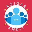 Rojgar With Ankit icon